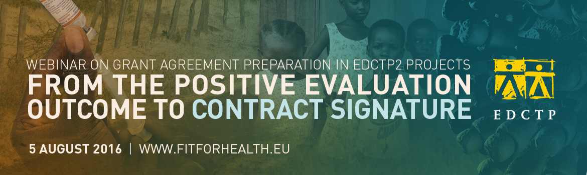 From the positive Evaluation Outcome to Contract Signature: Webinar on Grant Agreement Preparation in EDCTP2 projects