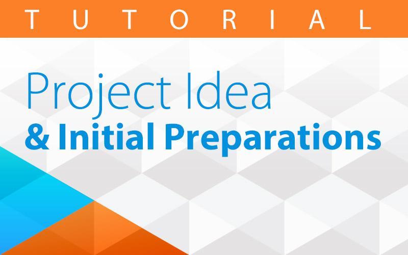 project_idea_initial_preparations